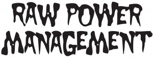 Raw Power Managment