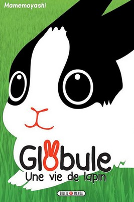 Globule, une vie de lapin © 2010 Mamemoyashi / SHOGAKUKAN