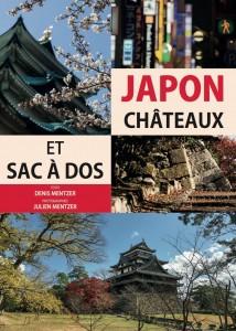 JAPON: Châteaux et sac à dos