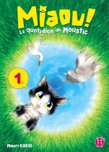 Miaou ! Le quotidien de Moustic