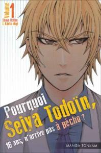 Pourquoi, Seiya Todoïn, 16 ans n'arrive pas à pécho ?