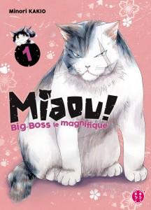 Miaou ! Big-Boss le magnifique