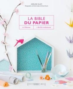adeline klam La bible du papier