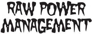Raw Power Managment