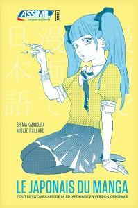 Le Japonais du Manga - Assimil-Kana