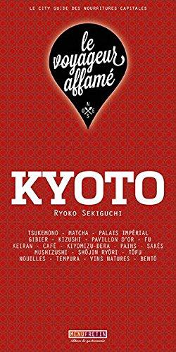kyoto le voyageur affamé