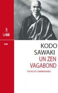 Kodo Sawaki, un zen vagabond