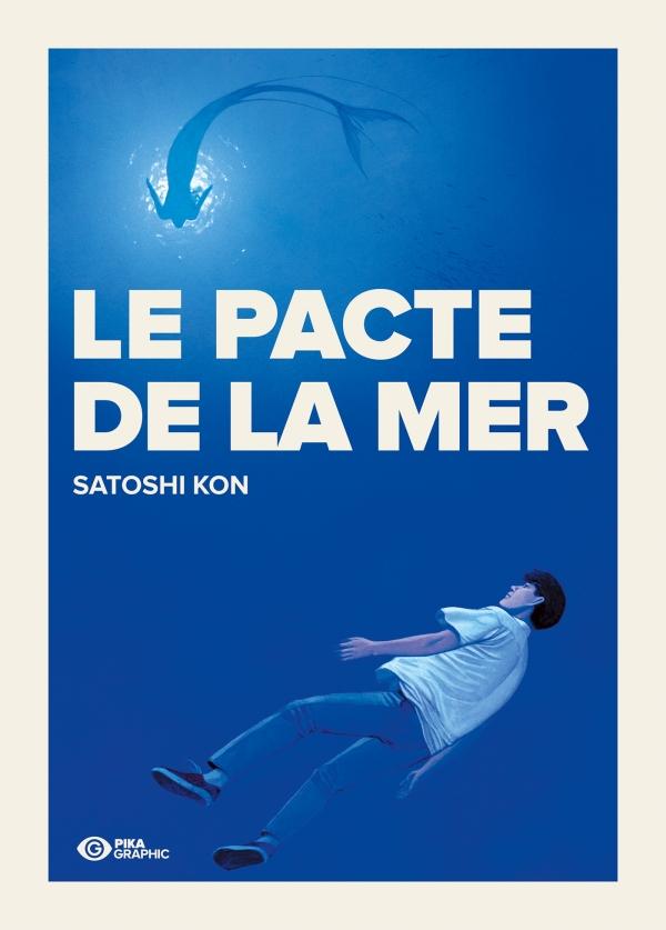Le pacte de la mer aux éditions PIKA GRAPHIC,  2017