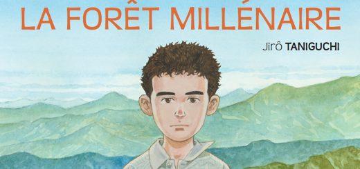 La forêt millénaire aux éditions Rue De Sevres, 2017