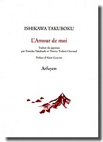 L'Amour de moi de Ishikawa Takuboku