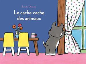 Le cache-cache des animaux de Tomoko Ohmura : couverture