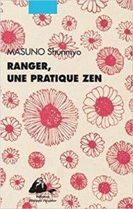 Ranger une pratique zen de Shunmyo Masuno : couverture