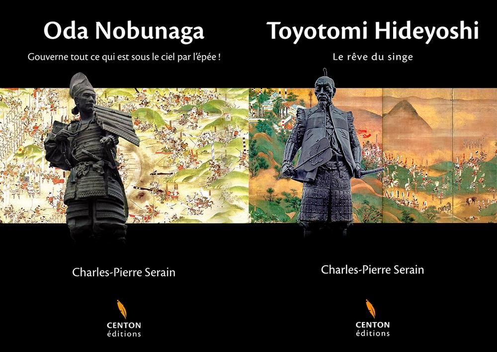 Oda Nobunaga et Toyotomi Hideyoshi : deux premiers tomes de la trilogie sur les Trois Unificateurs du Japon