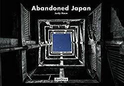 Abandoned Japan de Jordy Meow : couverture