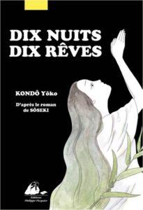 Dix nuits dix rêves de Yôko Kondô d'après Sôseki : couverture
