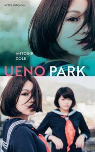Ueno Park d'Antoine Dole : couverture
