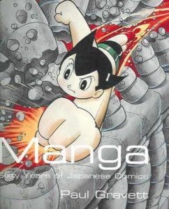 Manga : 60 ans de bande dessinée japonaise de Paul Gravett (Edition du rocher)
