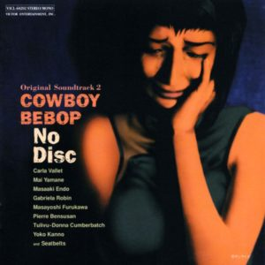Cowboy Bebop OST 2 No Disc