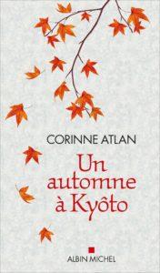 Un automne à Kyôto de Corinne Atlan : couverture