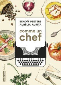 Comme un chef de Benoît Peeters et Aurélia Aurita : couverture