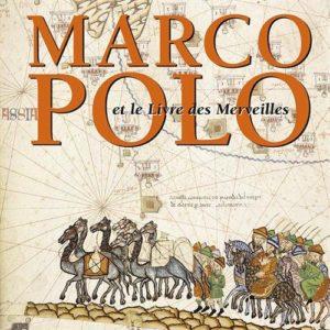 Marco Polo et le Livre des Merveilles (Illustria Librairie des Musées)