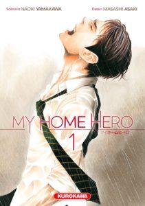 Couverture du tome 1 de My Home Hero chez Kurokawa