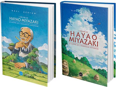 L'oeuvre complète de Hayao MIYAZAKI, le maître de l'animation japonaise - Gaël Berton - Third Editions