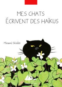Mes chats écrivent des haïkus de Minami Shinbô : couverture