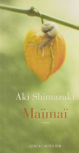 Maïmaï d'Aki Shimazaki : couverture