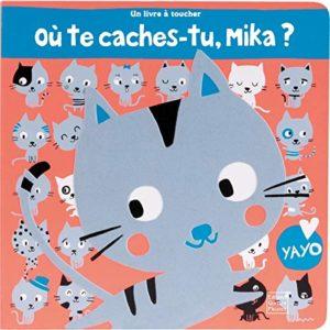 Où te caches-tu Mika ? de Yayo Kawamura : couverture