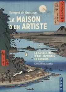 La Maison d'un artiste d'Edmond de Goncourt : couverture