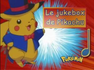 le jukebox de Pikachu Pokémon karaoké générique fin