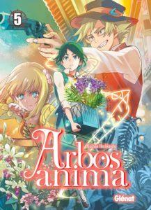 Couverture du tome 5 de Arbos Anima chez Glénat