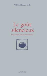 Le goût silencieux de Valérie Duvauchelle : couverture