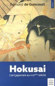 Hokusai, l'art japonais au XVIIIème siècle d'Edmond de Goncourt : couverture