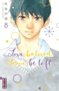 Couverture du tome 8 de Love be loved leaved be left chez Kana