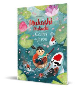 Mukashi Mukashi, Contes du Japon, Recueil 1 par Alexandre Bonnefoy : couverture