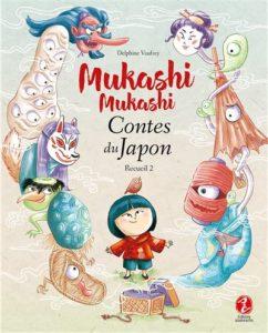 Mukashi Mukashi Contes du Japon Recueil 2 par Delphine Vaufrey : couverture