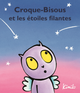 Croque-Bisous et les étoiles filantes de Kimiko à l'Ecole des loisirs : couverture