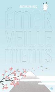 Emerveillements de Sandrine Kao aux éditions Grasset Jeunesse : couverture