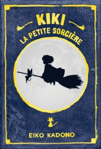 Kiki la petite sorcière d'Eiko Kadono chez Ynnis éditions : couverture