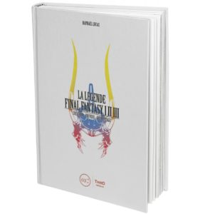 LA LÉGENDE FINAL FANTASY I, II & III - Third Editions ®