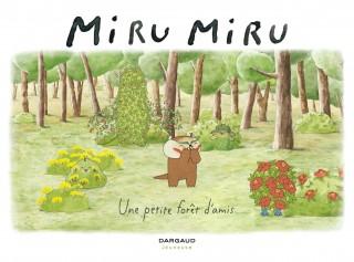 Miru Miru, une petite forêt d'amis : couverture