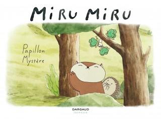 Miru Miru Papillon Mystère : couverture