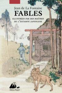 Fables de La Fontaine illustrées par des maîtres de l'estampe japonaise, éditions Picquier