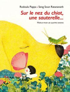 Sur le nez du chiot, une sauterelles ... éditions Cambourakis