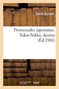 Promenades japonaises : Tokio-Nikko d'Emile Guimet