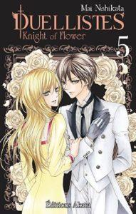 Couverture du tome 5 de Duellistes - Knight of Flowers chez Akata