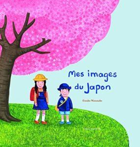 Mes images du Japon d'Etsuko Watanabe