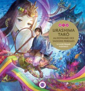 Urashima Tarô au royaume des saisons perdues de La Luciole Masquée et Fuzichoco